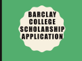 Barclay Scholarship Application