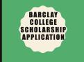 Barclay Scholarship Application