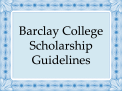 Barclay Scholarship Guidelines
