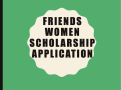 Friends Women Scholarship Application